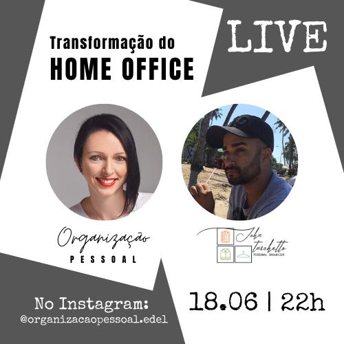 LIVE - Transformação do Home Office