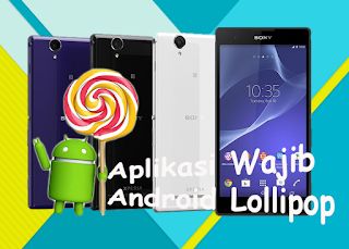 aplikasi wajib android lollipop