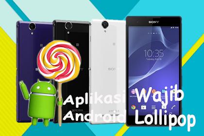 Inilah Daftar 7 Aplikasi Yang Wajib Ada Di Android Lollipop