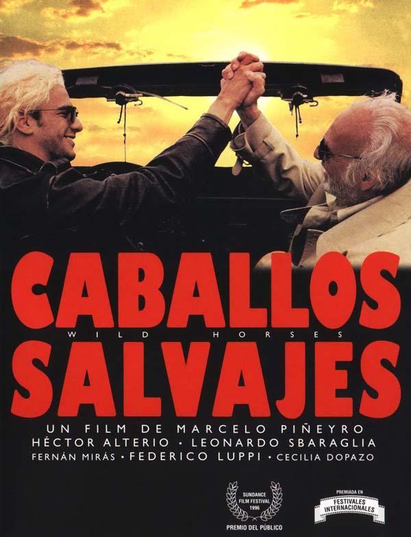 Los Indomables Tomado De: CABALLOS SALVAJES (1995). Los Indomables De Marcelo
