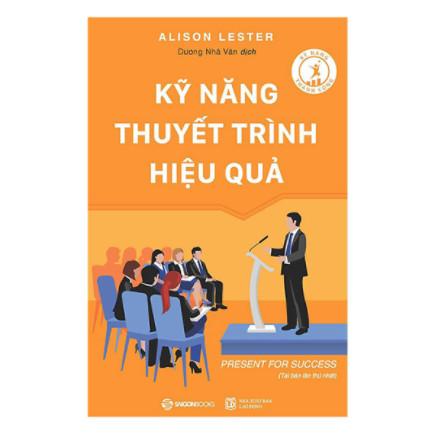 Kỹ Năng Thuyết Trình Hiệu Quả (Tái Bản) ebook PDF EPUB AWZ3 PRC MOBI