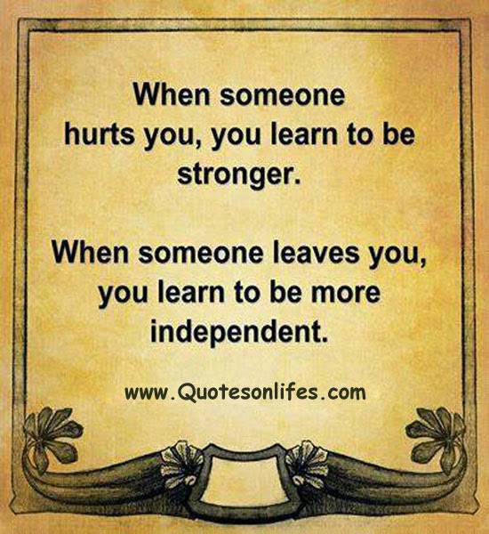 Quotes About Life Life Quotes When Someone Hurts