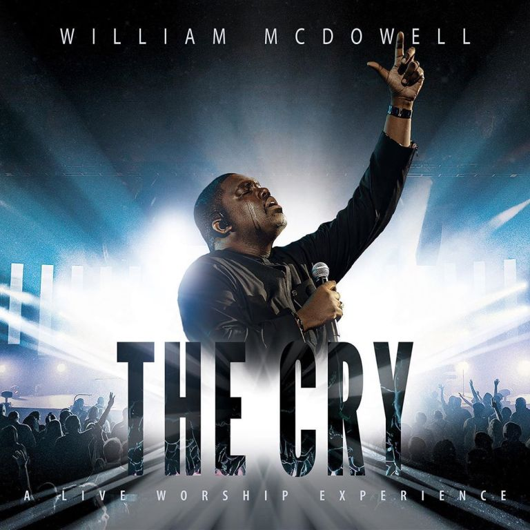 READ: William McDowell Set To Release New Album, 'The Cry' | Get the Details.