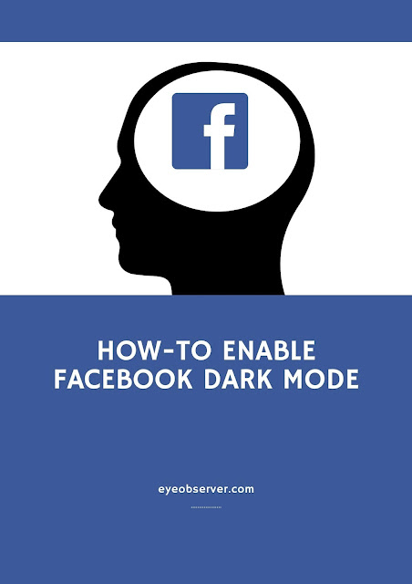 How To Enable Facebook Dark Mode
