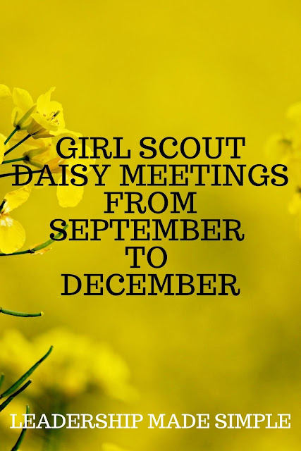 Girl Scout Daisy Meetings from September to December