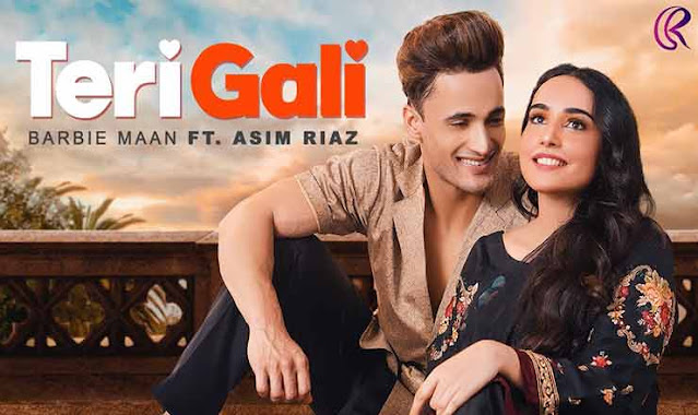 TERI GALI LYRICS - Barbie Maan, Asim Riaz (तेरी गली)