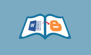 How to Copy Articles or Posts from MS Word to Blogger