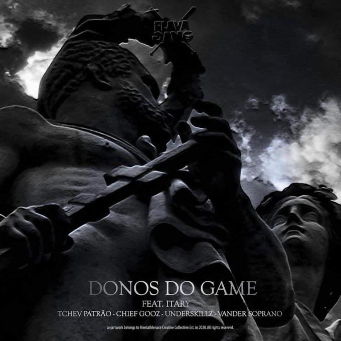Flava Sava - Donos Do Game (Feat. Itary) [Baixar]