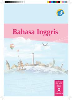Download  Buku Paket Mapel Bahasa Inggris Siswa Kelas X Kurikulum 2013 PDF - Cerpen45