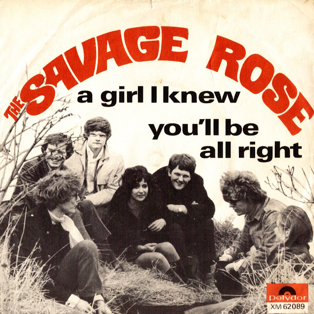 The Savage Rose  - a girl i knew  - you'll be all right