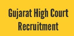 Gujarat High Court Recruitment 2018-19