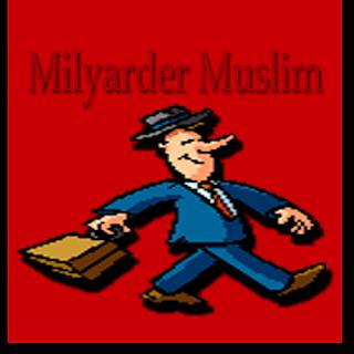Milyarder Muslim, Milyarder