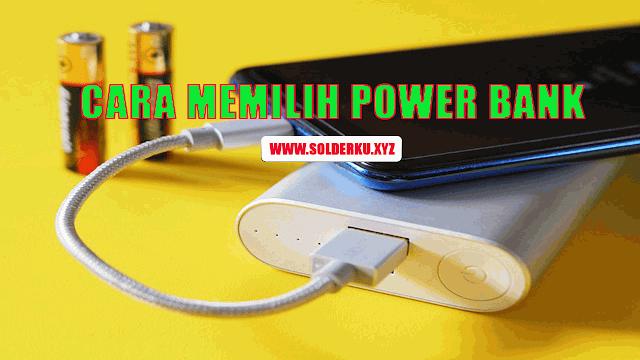 Cara Memilih Power Bank