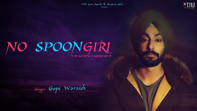 No Spoongiri Lyrics – Gopi Waraich
