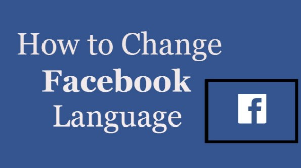 how do you change the language on facebook