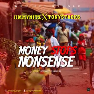 JimmyNitz - Money Stops Nonsense Art ft. Tonystacks