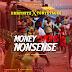 JimmyNitz - Money Stops Nonsense Ft. Tonystacks