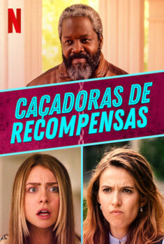 Caçadoras de Recompensas 1ª Temporada Torrent – WEB-DL 1080p Dual Áudio