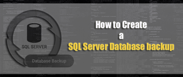 How to Create a SQL Server Database backup