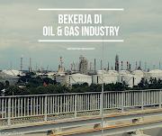 Bekerja di Oil & Gas Industry (Part-1), Pengalaman Internship & Mengawali Karir di Tripatra