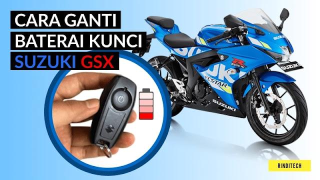 Cara Mudah Ganti Baterai Kunci Motor Suzuki GSX - Keyless Ignition System
