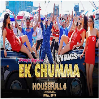 Ek Chumma Lyrics - Housefull 4 (2019)