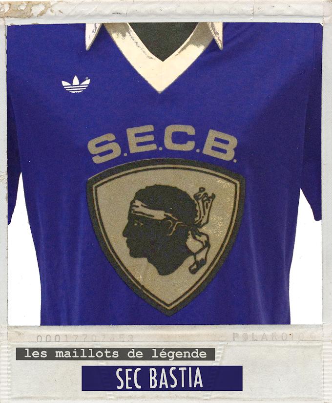 MAILLOT DE LEGENDE. S.E.C Bastia.