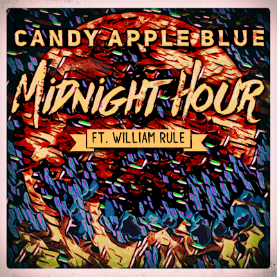 Candy Apple Blue - Midnight Hour (ft. William Rule)