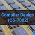 Compiler Design (CS-7002)