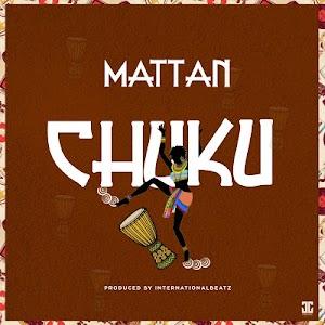 Download Audio | Mattan - Chuku