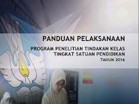 Unduh Panduan Penulisan Penelitian Tindakan Kelas (PTK) Tingkat Satuan Pendidikan