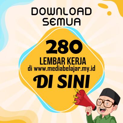 DOWNLOAD SEMUA 280 LEMBAR KERJA