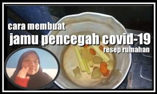 Resep Rumahan Cara Membuat Jamu Pencegah COVID-19