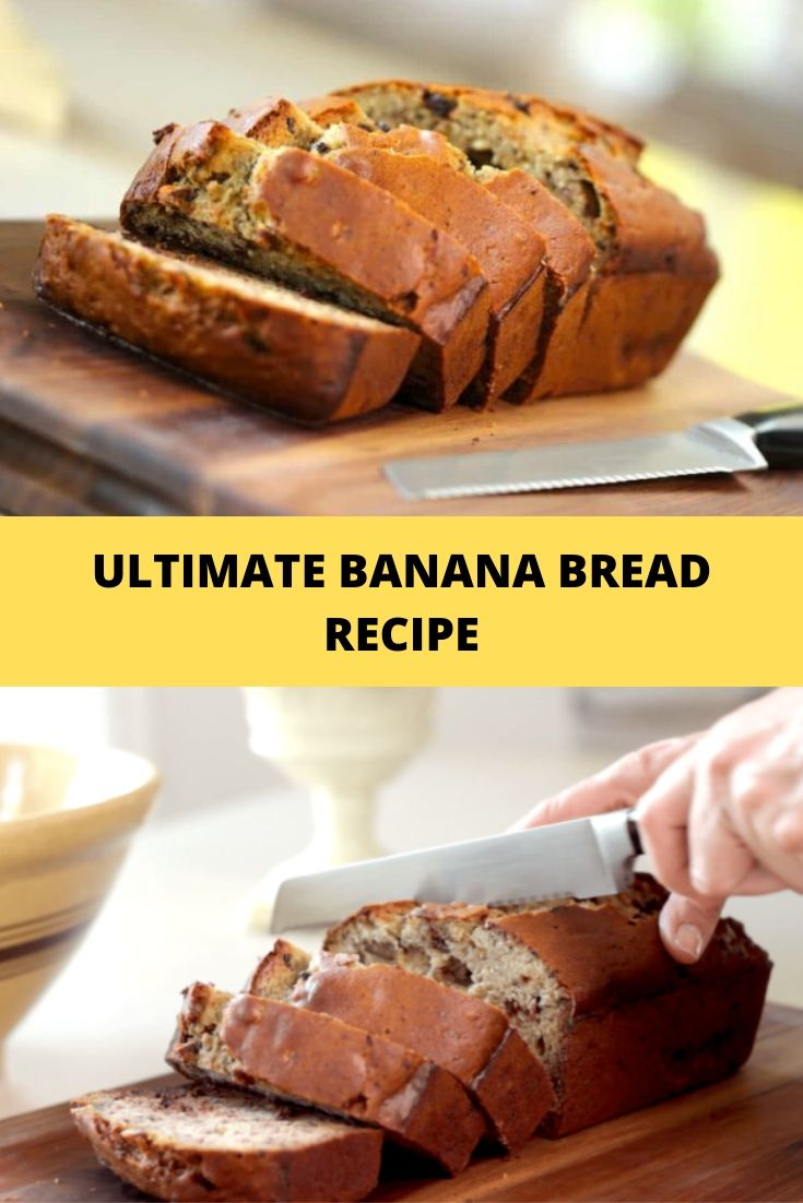 ULTIMATE BANANA BREAD RECIPE