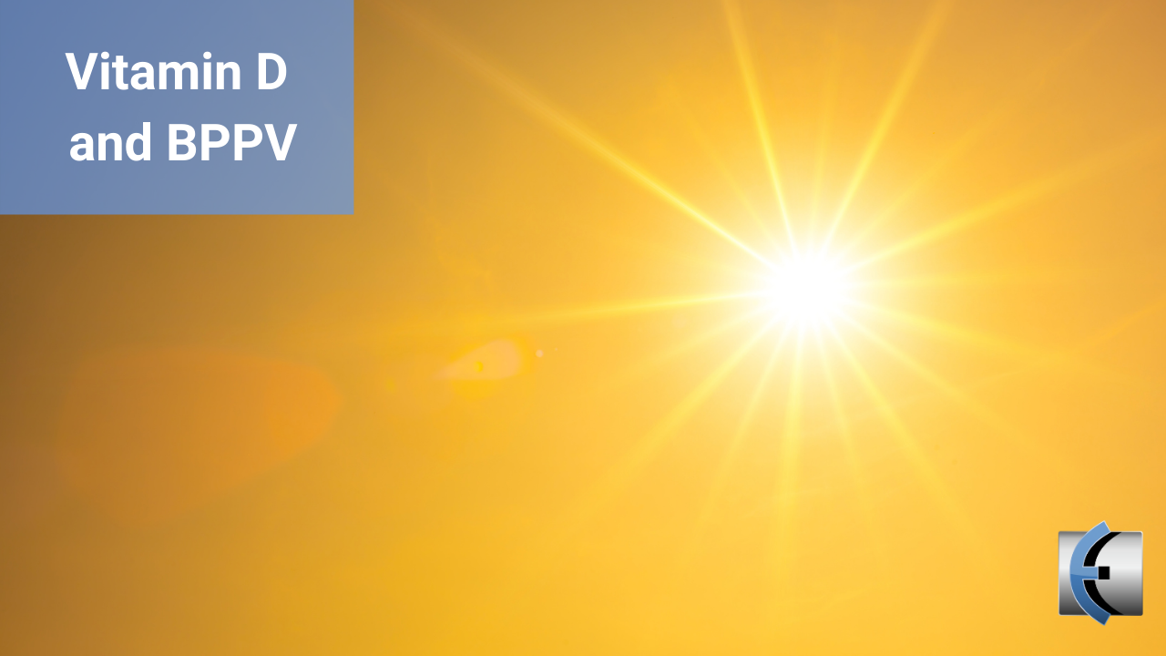 Vitamin D and BPPV - modernmanualtherapy.com