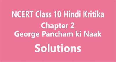 Chapter 2 George Pancham ki Naak