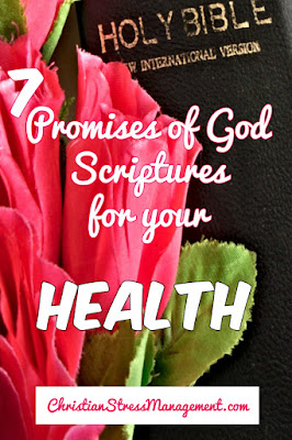 7 Promises of God Scriptures for your Health