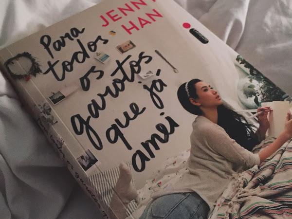 Para Todos os Garotos que Já Amei, de Jenny Han