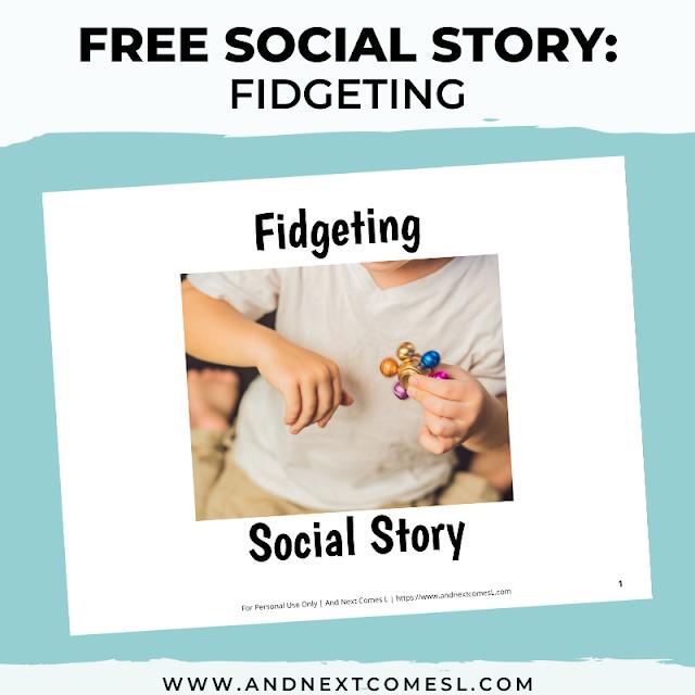 Free printable fidget social story