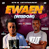 "[Download Music] Don Ik Feat. Stanley O. Iyonawan - Ewaen ""Wisdom"" (Mp3)"
