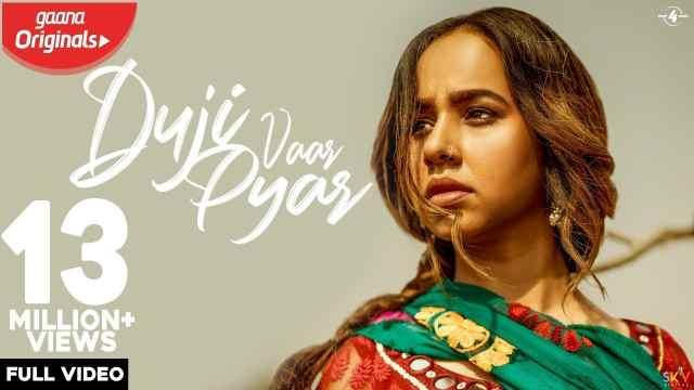 Duji Vaar Pyar Lyrics in English Sunanda Sharma