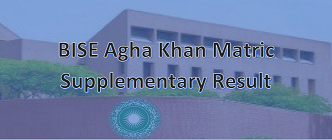 Matric 10th Class Supply Result 2020 - BISE Agha Khan Board