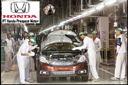 Buruan Daftar PT. Honda Prospect Motor Buka Lowongan Kerja Terbaru Tingkat D3&S1 Hingga 30 November 2019