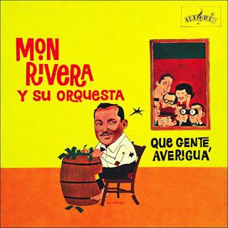 QUE GENTE, AVERIGUA (REMASTERIZADO) - MON RIVERA Y SU ORQUESTA  (2009)