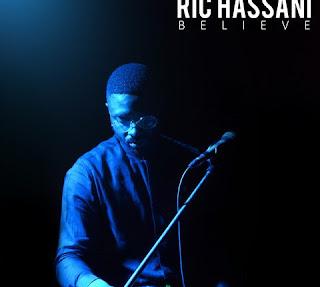 [Music] Ric Hassani – Believe