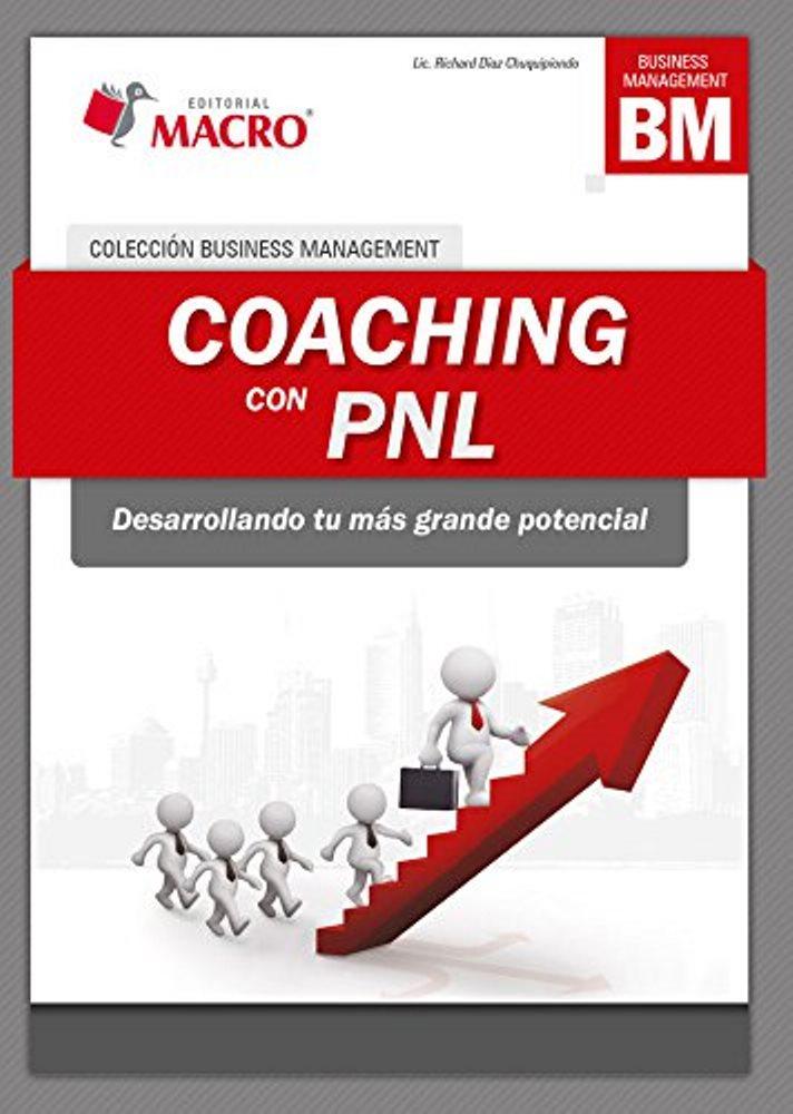 Coaching con PNL – Richard Díaz Chuquipiondo
