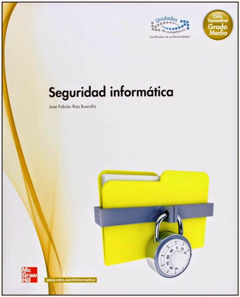 Seguridad informática – Grado Medio 2013