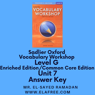 Sadlier Vocabulary Workshop Enriched Edition Level G Unit 7 Answer Key