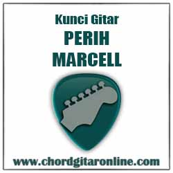 Chord Perih Marcell