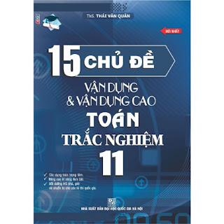 15 Chủ Đề Vận Dụng Và Vận Dụng Cao Toán Trắc Nghiệm 11 ebook PDF-EPUB-AWZ3-PRC-MOBI